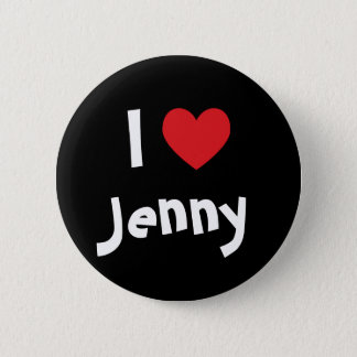 I Love Jenny 2 Inch Round Button