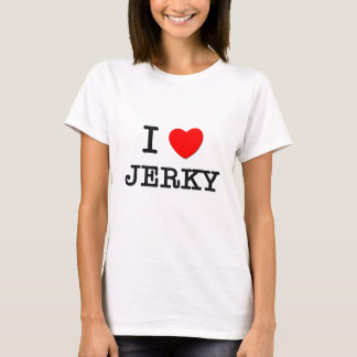 I Love Jerky T-Shirt