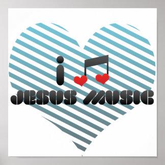 I Love Jesus Music Poster