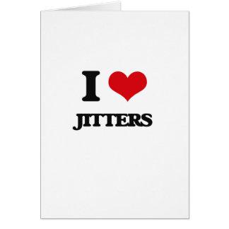 I Love Jitters Greeting Card