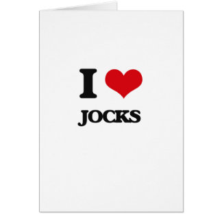 I Love Jocks Greeting Card
