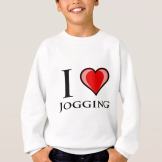 I Love Jogging Sweatshirt