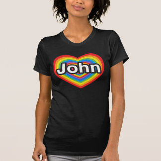 I love John. I love you John. Heart T-Shirt