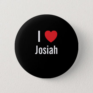 I love Josiah 2 Inch Round Button