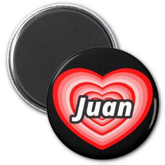 I love Juan 2 Inch Round Magnet
