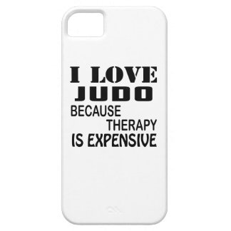 I Love Judo Because Therapy Is Expensive iPhone 5 Covers