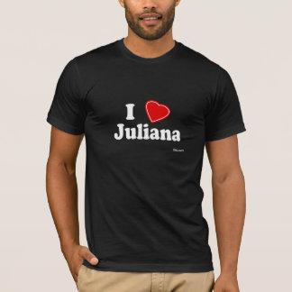 I Love Juliana T-Shirt
