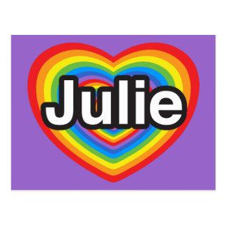 I love Julie. I love you Julie. Heart Postcard