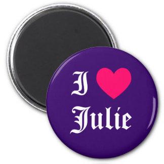 I Love Julie Magnet