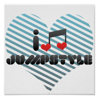 I Love Jumpstyle Poster