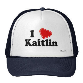 I Love Kaitlin Trucker Hat