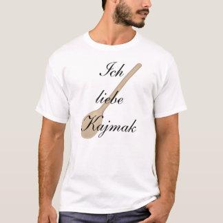 I love Kajmak T-Shirt