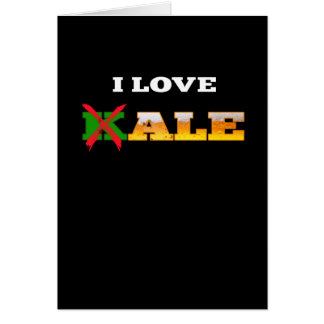 I Love Kale, Funny, Nerdy Beer Lover Gifts. Card