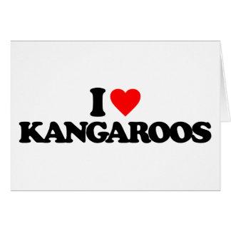 I LOVE KANGAROOS GREETING CARD