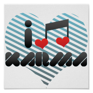 I Love Karma Poster
