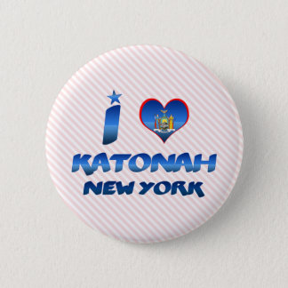 I love Katonah, New York 2 Inch Round Button