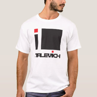 I LOVE KAZIMIR MALEVICH T-shirt
