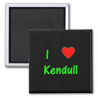 I Love Kendull Fridge Magnet