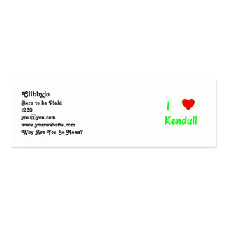 I Love Kendull Pack Of Skinny Business Cards