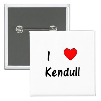 I Love Kendull Pinback Button