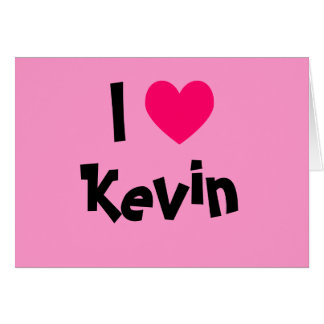 I Love Kevin Card