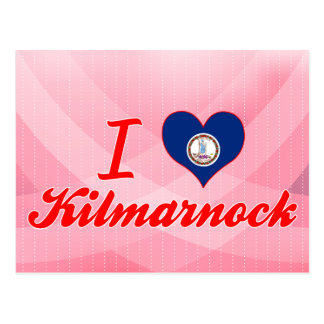 I Love Kilmarnock, Virginia Postcard