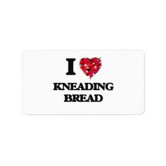 I Love Kneading Bread