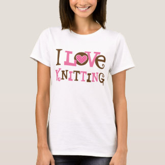 I Love Knitting (Knitter Gift) T-Shirt