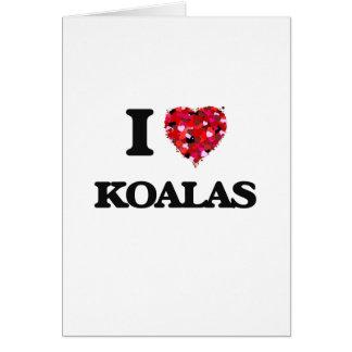 I Love Koalas Greeting Card