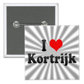 I Love Kortrijk, Belgium Button