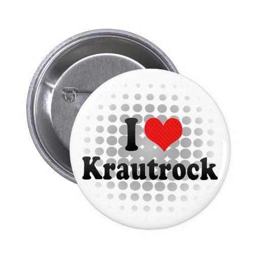 I Love Krautrock Pin