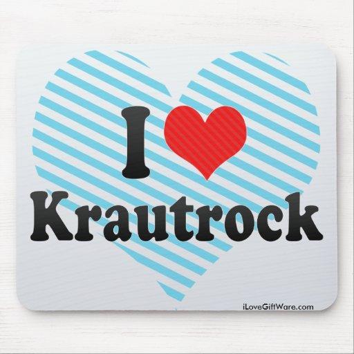 I Love Krautrock Mousepad