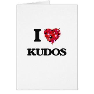 I Love Kudos Greeting Card