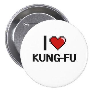 I Love Kung-Fu Digital Retro Design 3 Inch Round Button