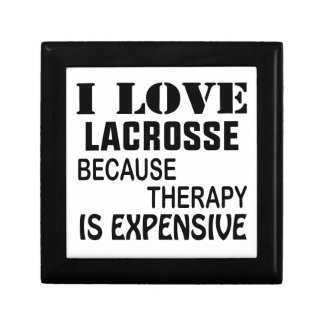 I Love Lacrosse  Because Therapy Is Expensive Gift Box