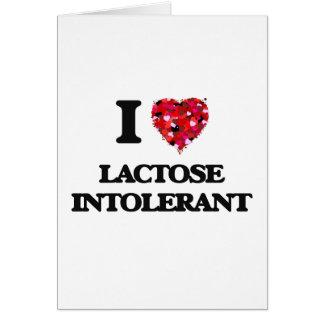 I Love Lactose Intolerant Card