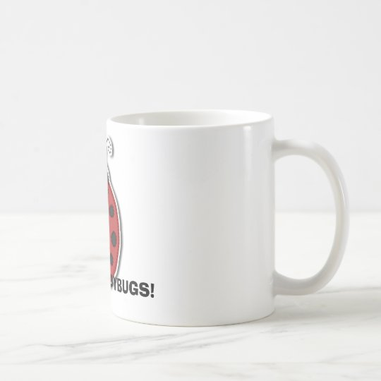 I LOVE LADYBUGS! COFFEE MUG