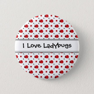 I Love Ladybugs Cute Button