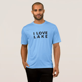 I LOVE LAKE SHIRT