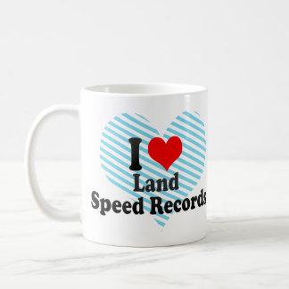 I love Land Speed Records Coffee Mug