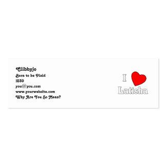 I Love Latisha Pack Of Skinny Business Cards