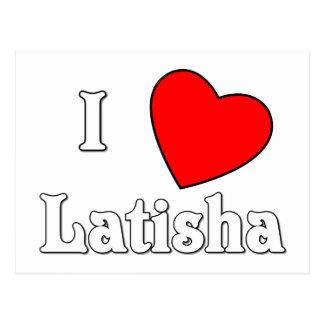 I Love Latisha Postcard