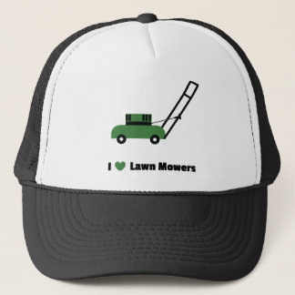I love Lawn Mowers Trucker Hat