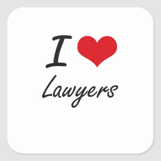 I love Lawyers Square Sticker