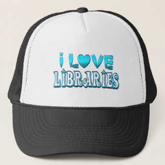 I Love Libraries Trucker Hat