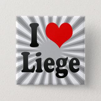 I Love Liege, Belgium 2 Inch Square Button