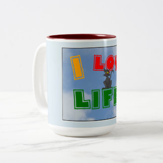 """I Love Life!"" Coffee Mug"