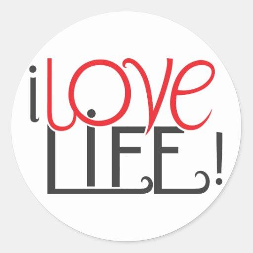 I Love Life! Sticker