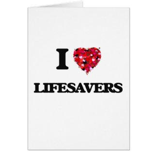I Love Lifesavers Greeting Card