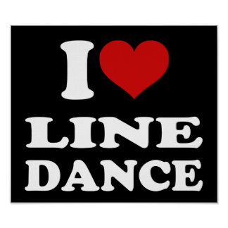 I Love Line Dance Posters